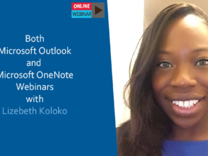 Both Microsoft Outlook Webinars with Lizebeth koloko
